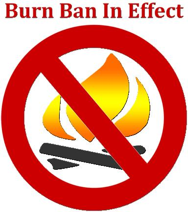 Burn Ban In Effect - NO FIRES